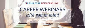 Blue star families networks live on demand careers webinars