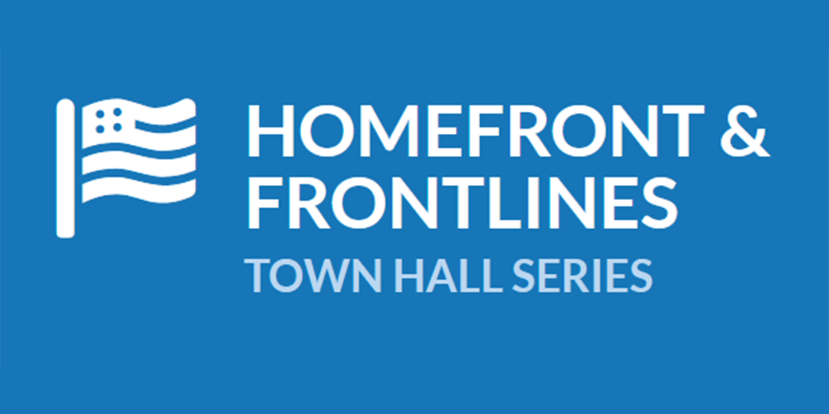 Homefront and Frontlines Town Hall Series featured image