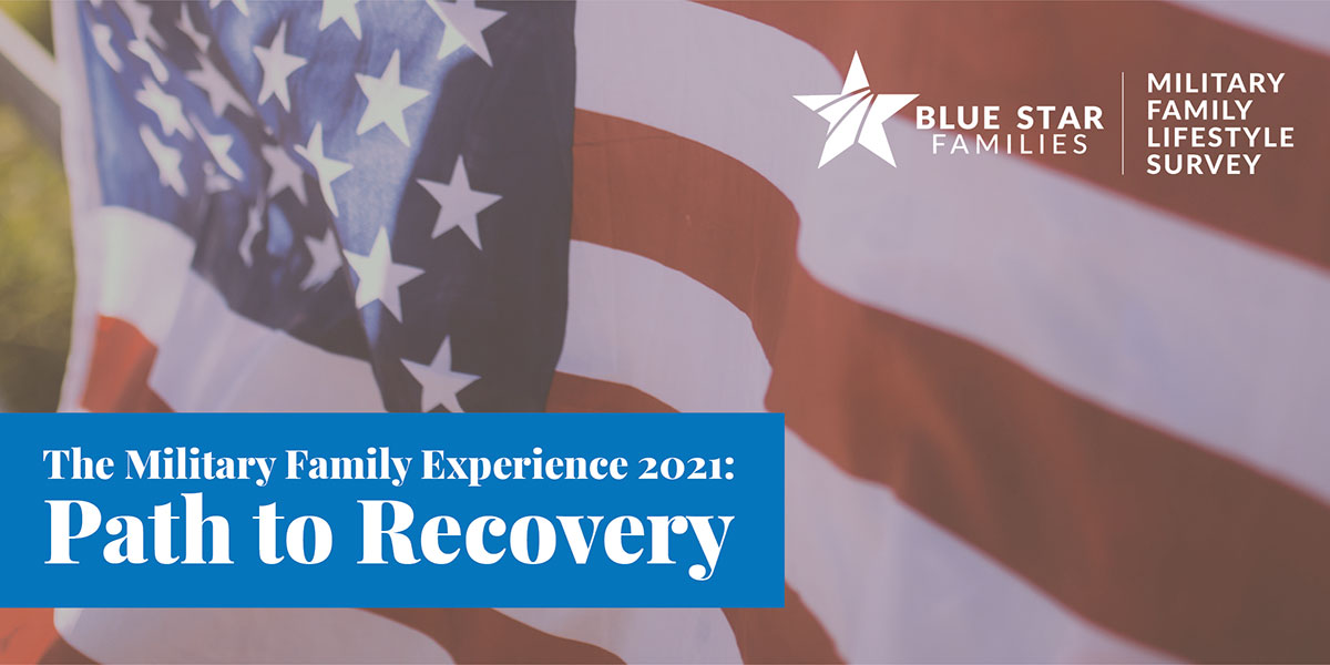 The Military Family Experience 2021: Path to Recovery graphic image