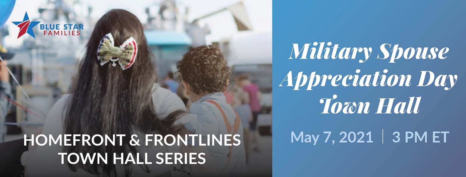 BSF MilSpouse Appreciation Day Town Hall header image with mom and son